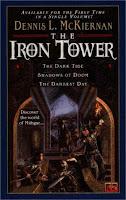 The Iron Tower Omnibus by Dennis McKiernan