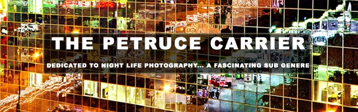 THE PETRUCE CARRIER NIGHT LIFE