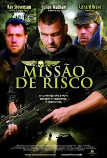 Missão de Risco – Dublado – 2008
