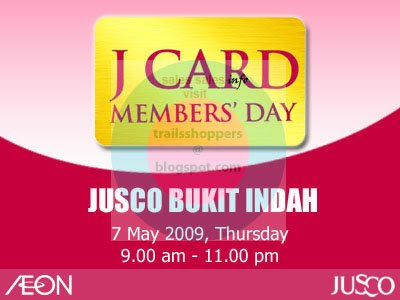 J Card Members' Day Jusco Bukit Indah