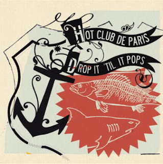 Hot Club De Paris - Welcome Welcome To The Hot Club De Paris (Can I Get A Rewind