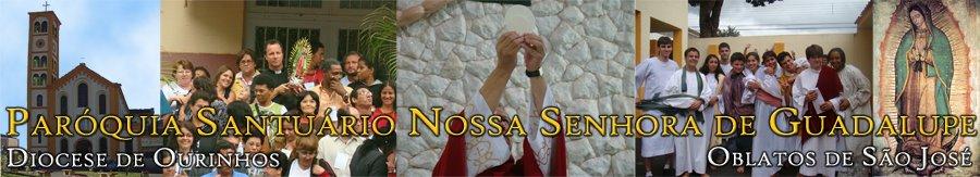 Paróquia Santuário Nossa Senhora de Guadalupe - Ourinhos SP