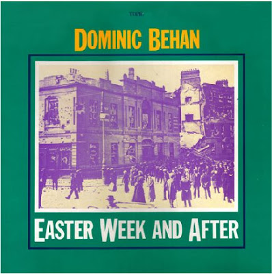 Dominic Behan Easter Week And After