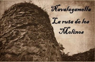 Navalagamella (primera parte) La Ruta de los Molinos