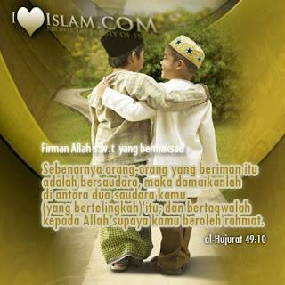 Saudara Islam, Salam Ukhuwah, Ukhuwah Islamiah, Persaudaraan Islam, Kasih Sayang, Ayat Al-Quran, Rumah Mahal, Surah Al-Hujurat