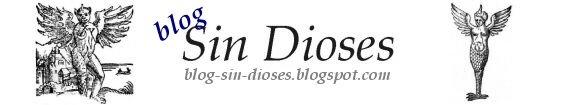 Blog Sin Dioses