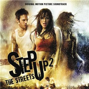 Step Up2 The Streets Step-Up-2-The-Streets-Original-Motion-Picture-Soundtrack