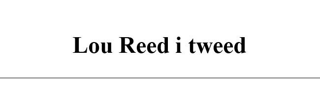 Lou Reed i tweed