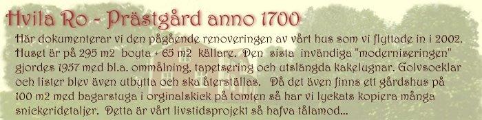 Hvila Ro - Prästgård anno 1700