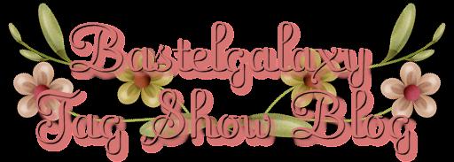 Bastelgalaxy Tag Show Blog