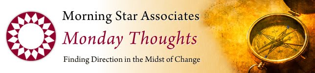 Morning Star Associates Monday Thoughts