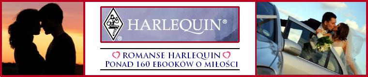 ROMANSE HARLEQUIN - tutaj znajdziesz najlepsze ebooki o miłości!