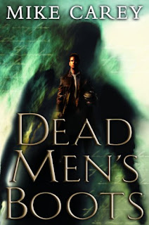 cover of the US version of Mike Carey's novel Dead Men's Boots