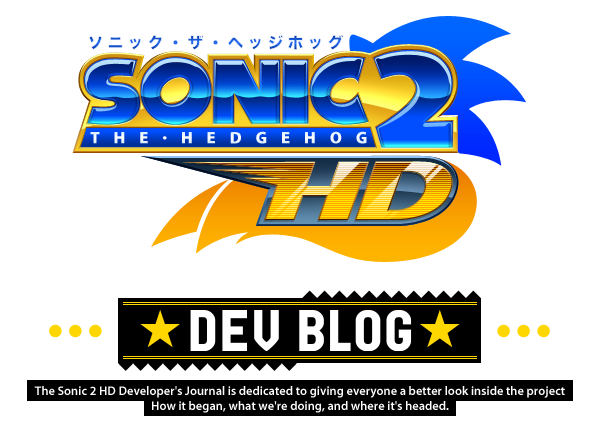 Sonic 2 HD Developer&#39;s Journal