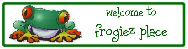 frogiez place...
