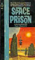 Cover image of the 1958 novel titled The Survivors aka Space Prison by Tom Godwin