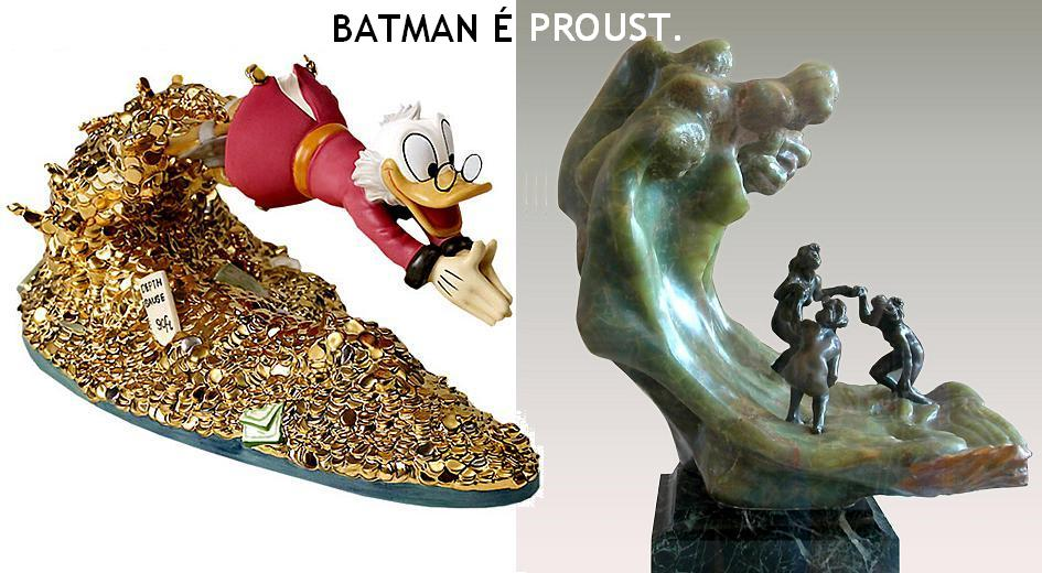 Batman é Proust.