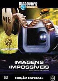 Assitir Imagens Impossíveis – Discovery Channel