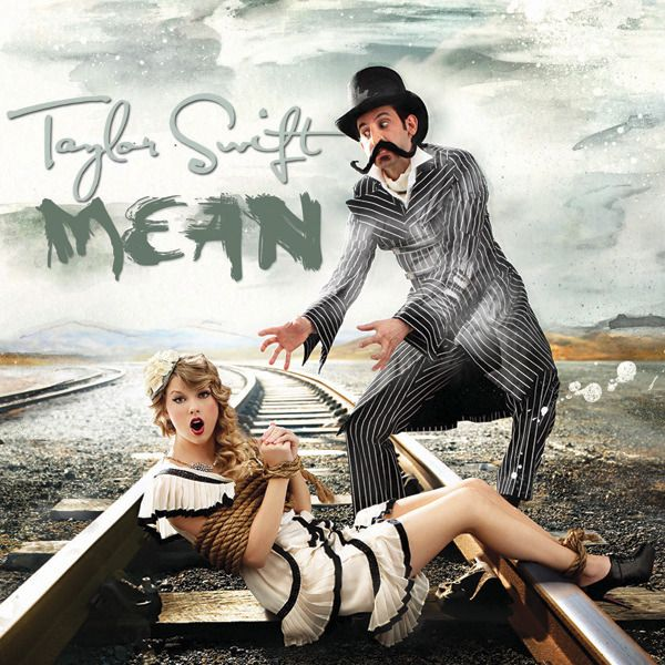 Taylor Swift - Mean (Official Single Cover). Thanx to tomboy