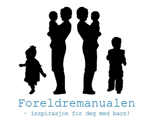 Foreldremanualen - inspirasjon for deg med barn!
