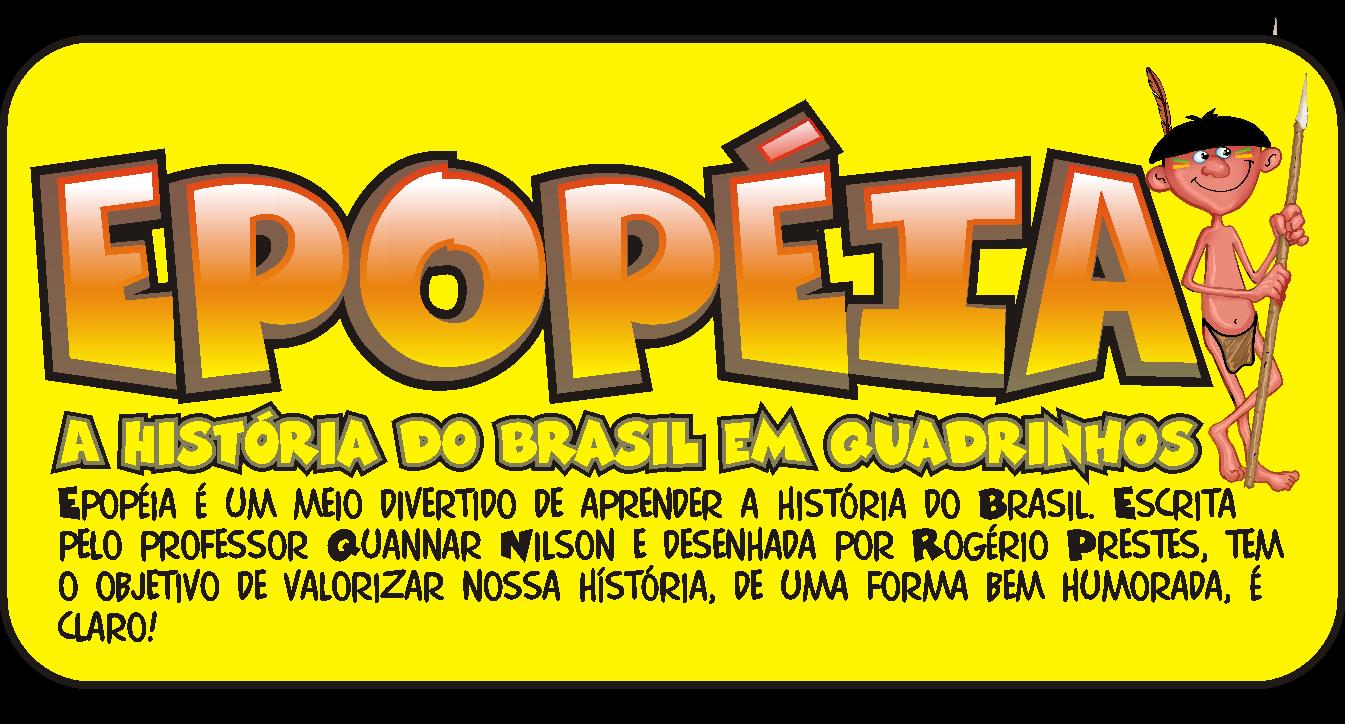 Epopéia, A História do Brasil em Quadrinhos