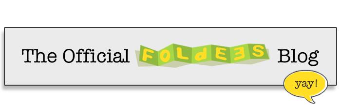 The Official Foldees Blog! Yay!