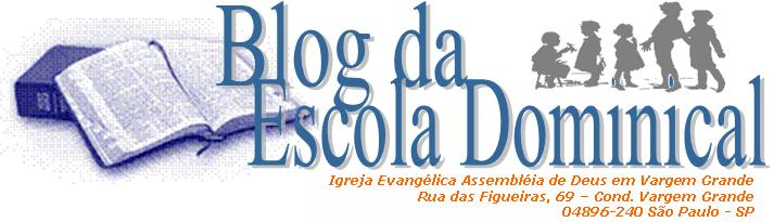 BLOG DA ESCOLA DOMINICAL