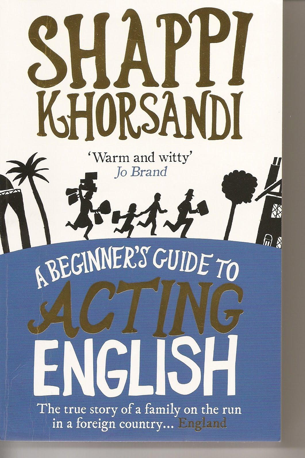 tiny library a beginner s guide to acting english by shappi khorsandi rh tinylibrary blogspot com a beginner's guide to acting english pdf a beginner's guide to acting english pdf