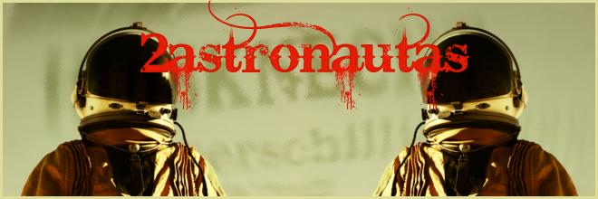 2Astronautas
