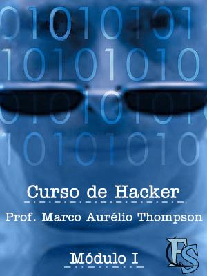 Curso de Hacker completo em video aulas  Modulo 1