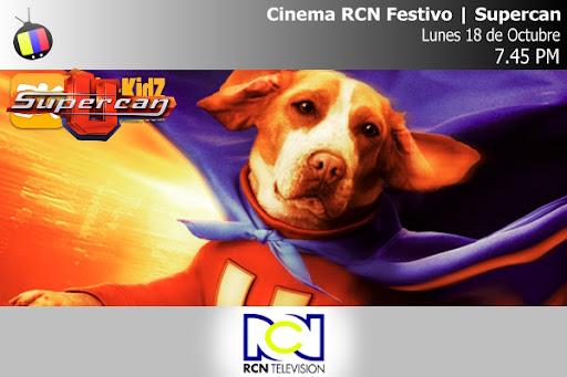 Cinema RCN Festivo: Supercan
