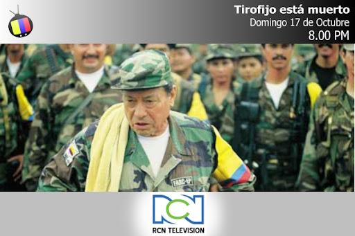 Especial: Tirofijo ha muerto por el Canal RCN