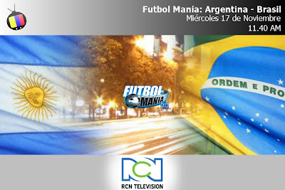 Futbol Manía RCN: Argentina – Brasil este miércoles a las 11.40 AM