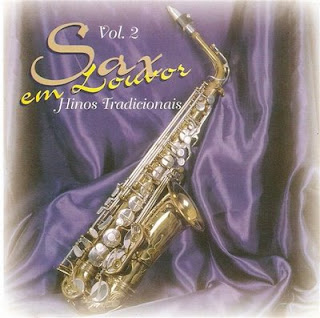 98 www Sax Video http://www.baixakibandas.com/download-cd-sax-em-louvor-vol-2.html