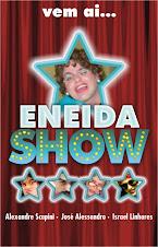 Eneida Show