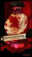 ¡¡¡¡BASTA DE SUBVENCIONES SANGRIENTAS!!!