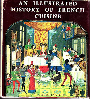 Cookbook of the day an illustrated history of french cuisine - The history of french cuisine ...