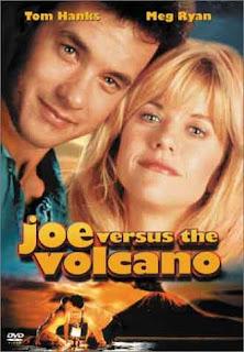 جو عبر البركان إنتاج 1990 عن شاب يعيش وحيدا يعتقد إنه سيموت عن قريب ثم يتلقى عرضا بالقفز في بركان