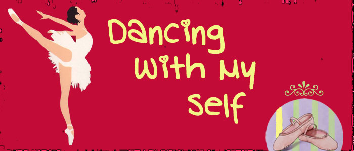 Dancing With My Self