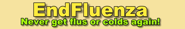 End Colds and Flus For Life