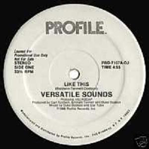 Versatile Sounds - Like This (Vinyl, 12'' 1986) (Profile Records)