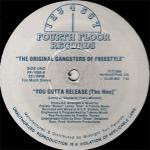 The Original Gangsters of Freestyle - You Gotta Release (The Hoe)(Vinyl, 12'' 1989)(Fourth Floor Records)