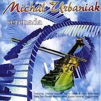 Michal Urbaniak - Serenade