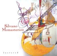 Silvano Monasterios - Fostered
