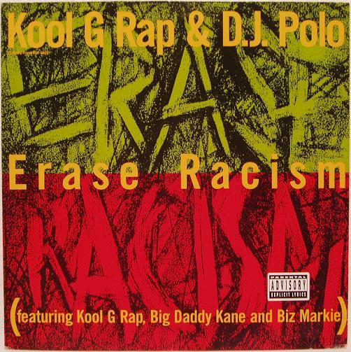 Kool G. Rap & DJ Polo - Erase Racism [VLS] (1990)
