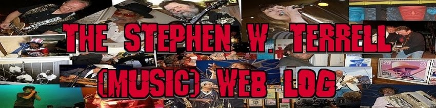 Stephen W. Terrell&#39;s (MUSIC) Web Log