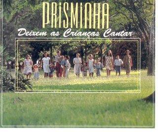 Prisminha - Deixem as Crianas Cantar