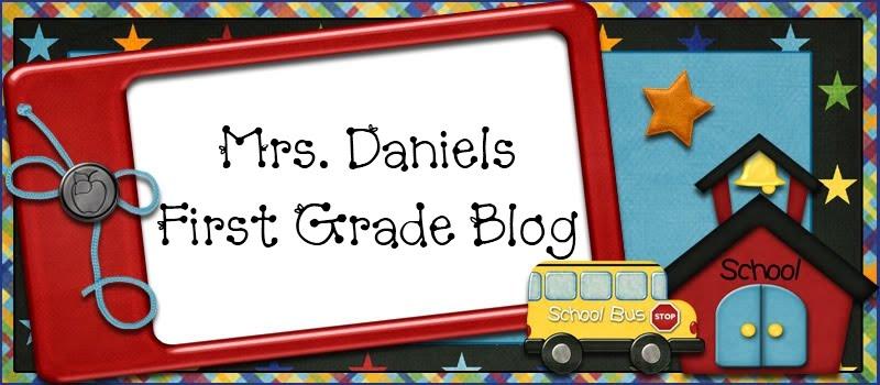 Mrs. Daniels First Grade