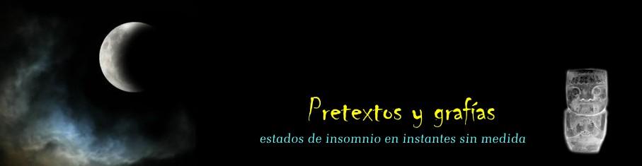 PRETEXTOS Y GRAFÍAS
