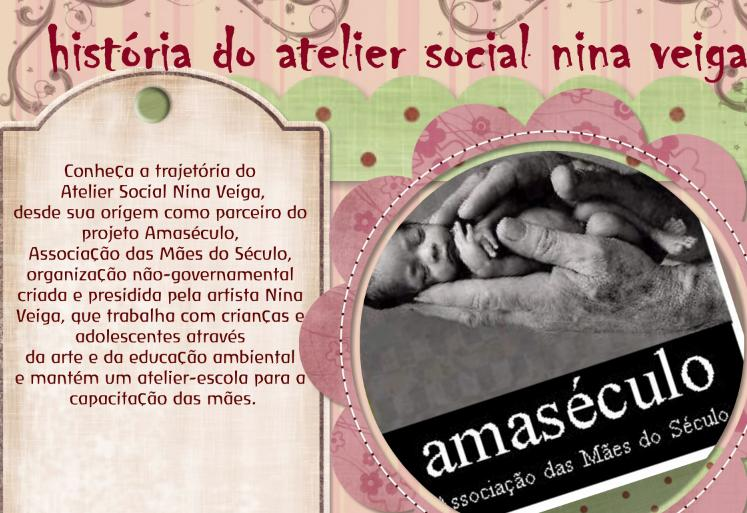 História do Atelier Social Nina Veiga